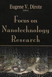 Cover of: Focus on Nanotechnology Research | Eugene V. Dirote