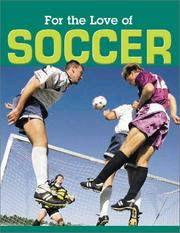 Cover of: For the Love of Soccer