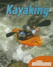 Cover of: Kayaking (Outdoor Adventures) | James De Medeiros
