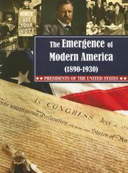 The Emergence of Modern America (1890-1930) (Presidents of the United States)