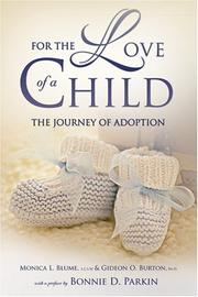 Cover of: For the Love of a Child | Monica L. Blume