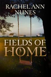 Cover of: Fields of home