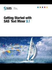 Cover of: Getting Started with SAS(R) Text Miner 3.1
