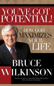 Cover of: You've Got Potential!: How God Maximizes Your Life