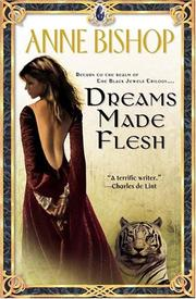 Cover of: Dreams made flesh