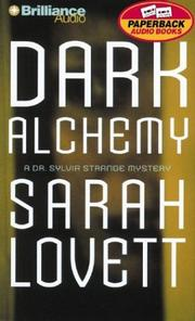 Cover of: Dark Alchemy (Dr. Sylvia Strange) | Sarah Lovett