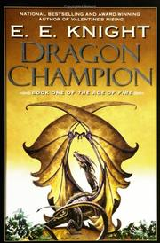 Cover of: Dragon Champion | E.E. Knight