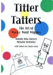 Cover of: Titter Tatters | Bonnie Rita Sievers and Melanie DePorter