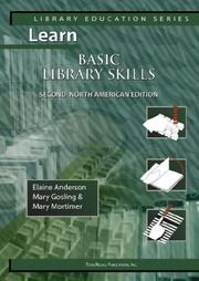 Cover of: Learn Basic Library Skills Second North American Edition (Library Education Series) | Elaine Andersen