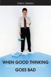 Cover of: When Good Thinking Goes Bad | Todd C. Riniolo