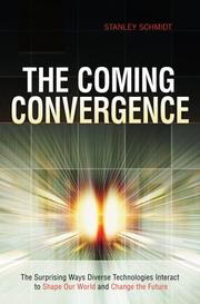 Cover of: The coming convergence