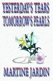 Cover of: Yesterday's Tears, Tomorrow's Pearls