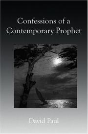 Cover of: Confessions of a Contemporary Prophet