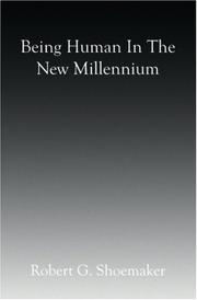 Cover of: Being Human in the New Millennium | Robert G. Shoemaker