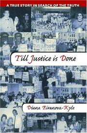 Cover of: Till Justice is Done | Diana Eiranova-Kyle