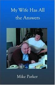 Cover of: My Wife Has All the Answers