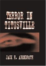Cover of: Terror in Titusville | Jack Abendroth