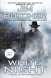 Cover of: White Night (The Dresden Files, Book 9)