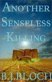 Cover of: Another Senseless Killing | B. J. Bloch