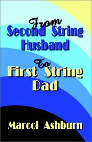 Cover of: From Second String Husband to First String Dad | Marcol Ashburn