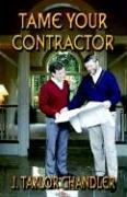 Cover of: Tame Your Contractor