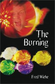 Cover of: The Burning | Fred Wiehe