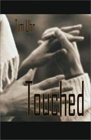 Cover of: Touched | Tim Uhr