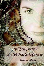 Cover of: The Temptation of the Miracle Weaver