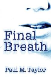 Cover of: Final Breath | Paul M. Taylor