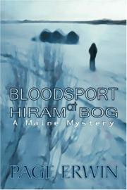 Cover of: BLOODSPORT AT HIRAM BOG | Page Erwin