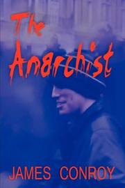 Cover of: The Anarchist | James Conroy