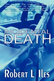 Cover of: Incidental Death | Robert, L Iles