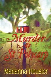 Cover of: Murder At St. Polycarp | Marianna Heusler