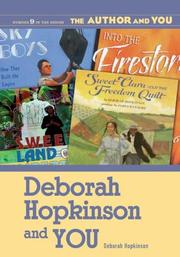 Cover of: Deborah Hopkinson and YOU (The Author and YOU)