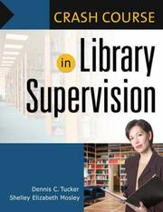 Cover of: Crash course in library supervision