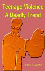 Cover of: Teenage Violence a Deadly Trend