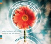 Cover of: Psychosomatic Wellness | Candace, Ph.D. Pert