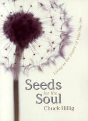 Seeds for the Soul by Chuck Hillig