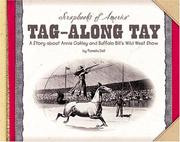 Cover of: Tag-along Tay | Pamela Dell