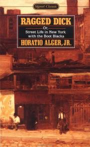 Ragged Dick by Horatio Alger, Jr.