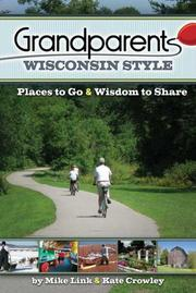 Cover of: Grandparents Wisconsin Style | Mike Link