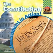 Cover of: The Constitution (Government in Action!) | John Hamilton