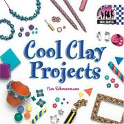 Cover of: Cool Clay Projects (Cool Crafts) | Pam Scheunemann
