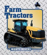 Cover of: Farm Tractors (Mighty Movers) by Sarah Tieck