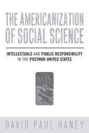 Cover of: The Americanization of Social Science | David Haney