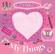 Pretty in Pink! My Things (Pretty in Pink!)