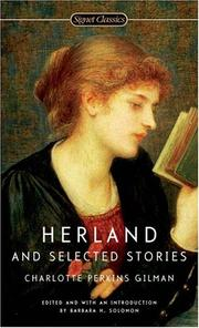 Cover of: Herland and Selected Stories | Charlotte Perkins Gilman, Barbara H. Solomon