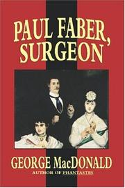 Cover of: Paul Faber, Surgeon | George MacDonald