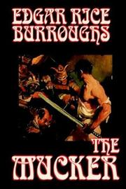 Cover of: The Mucker | Edgar Rice Burroughs