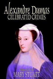 Cover of: Celebrated Crimes | Alexandre Dumas